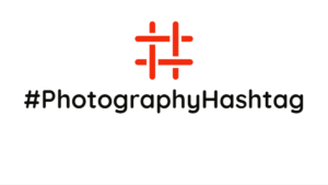 Photography Hashtag