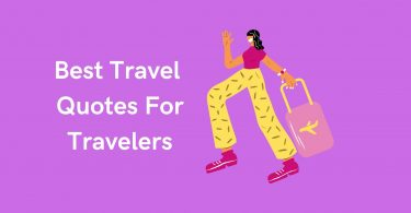 Best Travel Quotes For Travelers